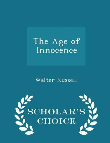 9781293937594: The Age of Innocence - Scholar's Choice Edition