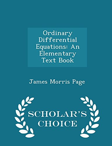 9781293953280: Ordinary Differential Equations: An Elementary Text Book - Scholar's Choice Edition
