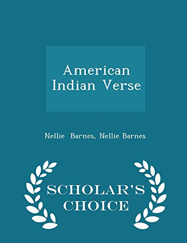 9781293966181: American Indian Verse - Scholar's Choice Edition