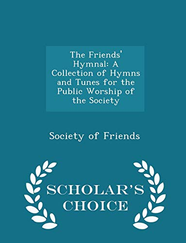 The Friends' Hymnal: Society of Friends