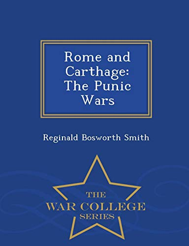 9781293970188: Rome and Carthage: The Punic Wars - War College Series