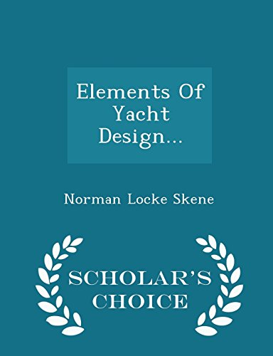 9781293971956: Elements of Yacht Design... - Scholar's Choice Edition