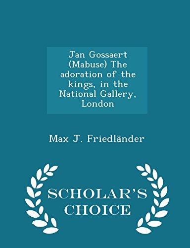 Jan Gossaert (Mabuse) the Adoration of the: Max J Friedlander