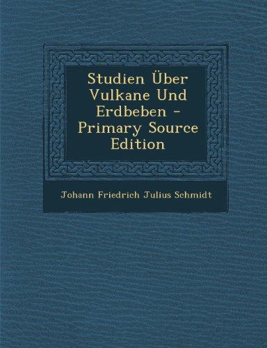 9781294009047: Studien Über Vulkane Und Erdbeben - Primary Source Edition
