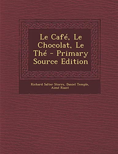 9781294009573: Le Cafe, Le Chocolat, Le the