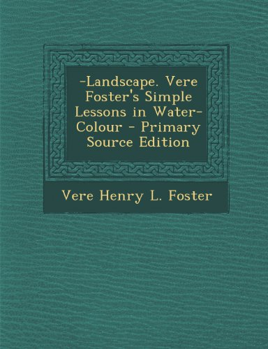 Landscape. Vere Foster`s Simple Lessons in Water-Colour