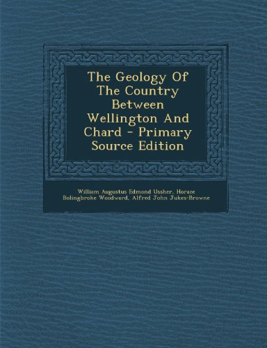 9781294041078: The Geology Of The Country Between Wellington And Chard