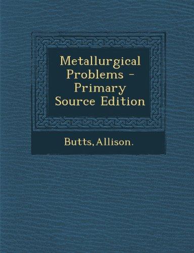 9781294044888: Metallurgical Problems