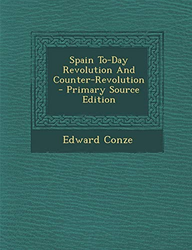 9781294047698: Spain To-Day Revolution And Counter-Revolution