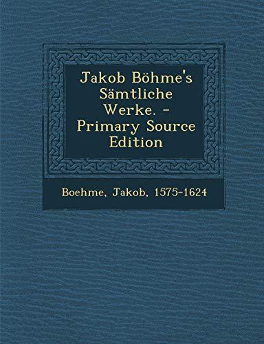 9781294049883: Jakob Böhme's Sämtliche Werke. (German Edition)
