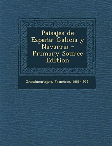 9781294053705: Paisajes de España: Galicia y Navarra; (Spanish Edition)