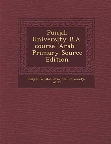 9781294058236: Punjab University B.A. course 'Arab - Primary Source Edition (Urdu Edition)