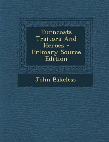 9781294062189: Turncoats Traitors And Heroes
