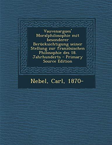 9781294062882: Vauvenargues' Moralphilosophie mit besonderer Berücksichtigung seiner Stellung zur französischen Philosophie des 18. Jahrhunderts (German Edition)