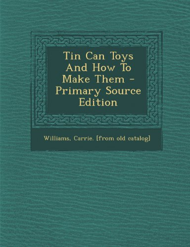 9781294064510: Tin Can Toys And How To Make Them