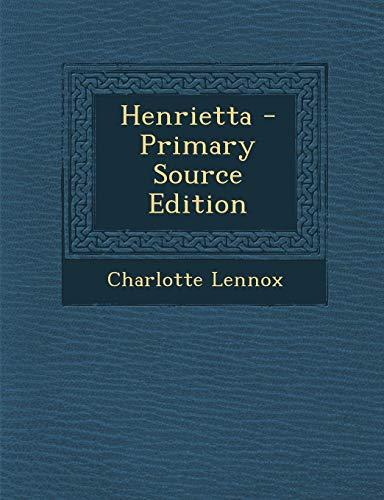 9781294068747: Henrietta