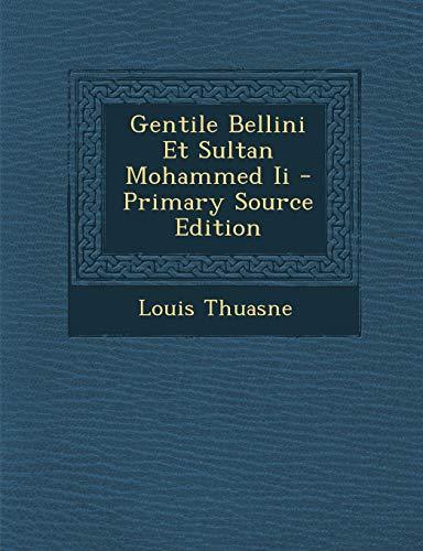 9781294072461: Gentile Bellini Et Sultan Mohammed II