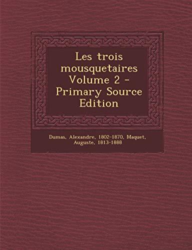 9781294077145: Les Trois Mousquetaires Volume 2