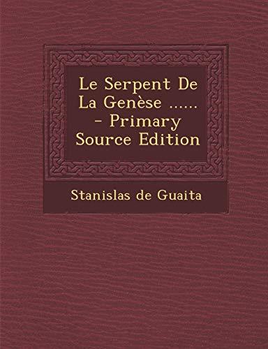 9781294100461: Le Serpent De La Genèse ...... (French Edition)