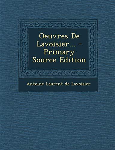 9781294107552: Oeuvres de Lavoisier...