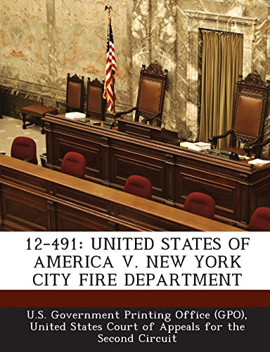 9781294111993: 12-491: UNITED STATES OF AMERICA V. NEW YORK CITY FIRE DEPARTMENT