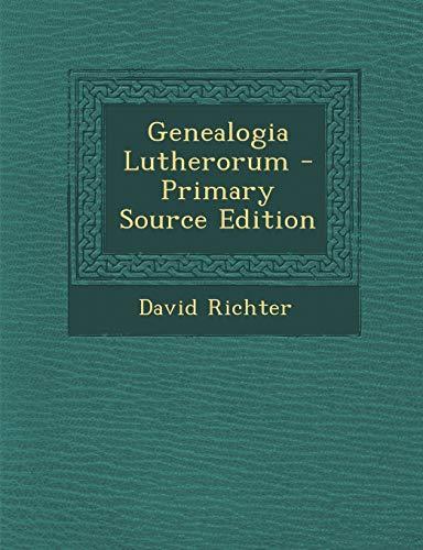9781294122692: Genealogia Lutherorum (German Edition)