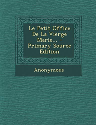 9781294123538: Le Petit Office De La Vierge Marie... (French Edition)