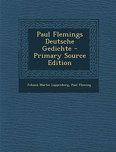 9781294133841: Paul Flemings Deutsche Gedichte