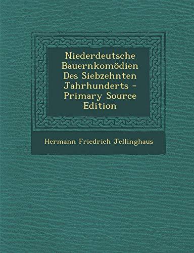 9781294149620: Niederdeutsche Bauernkomödien Des Siebzehnten Jahrhunderts