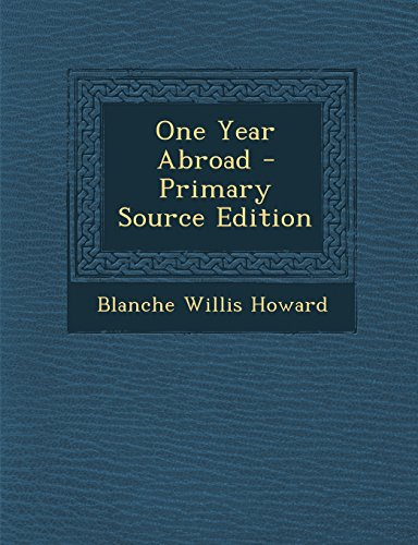 9781294171386: One Year Abroad