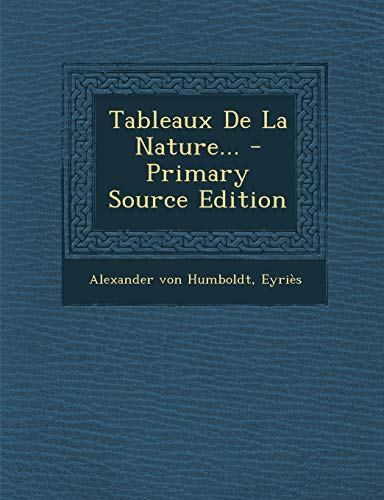 9781294189251: Tableaux De La Nature... - Primary Source Edition (French Edition)