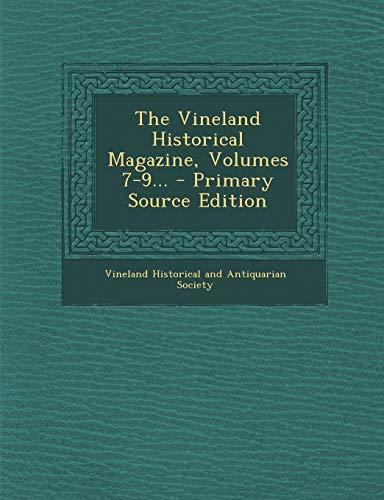 9781294196303: The Vineland Historical Magazine, Volumes 7-9... - Primary Source Edition