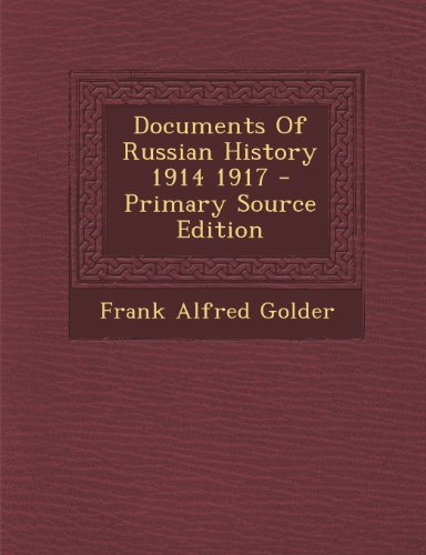 9781294231066: Documents Of Russian History 1914 1917