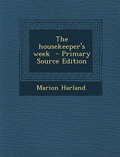 9781294232001: The housekeeper's week