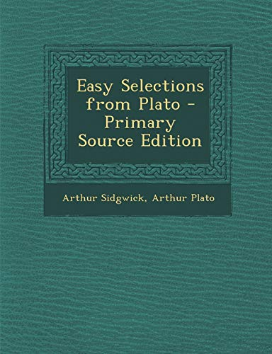 9781294241201: Easy Selections from Plato (Ancient Greek Edition)