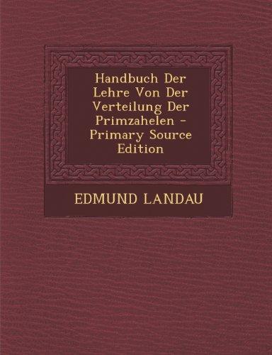 9781294259305: Handbuch Der Lehre Von Der Verteilung Der Primzahelen - Primary Source Edition