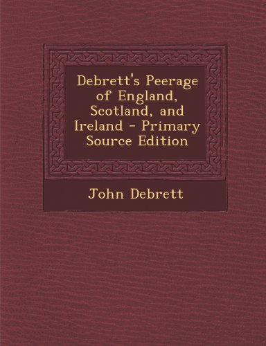9781294259701: Debrett's Peerage of England, Scotland, and Ireland