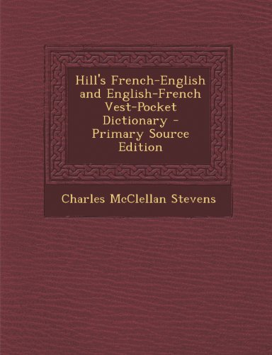 9781294261834: Hill's French-English and English-French Vest-Pocket Dictionary