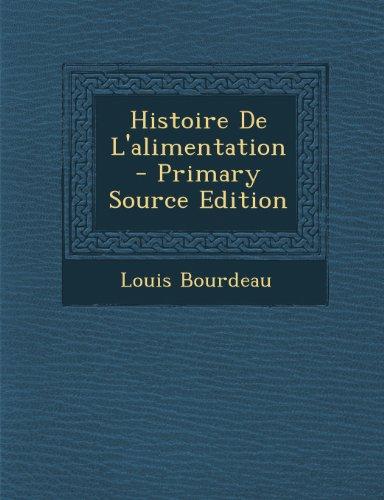9781294262718: Histoire De L'alimentation (French Edition)
