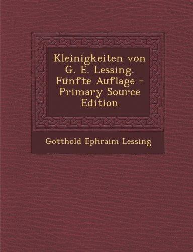 9781294282129: Kleinigkeiten von G. E. Lessing. Fünfte Auflage - Primary Source Edition (German Edition)