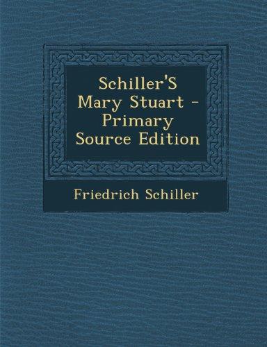 9781294292265: Schiller'S Mary Stuart - Primary Source Edition