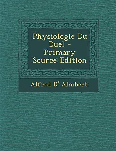 9781294293170: Physiologie Du Duel