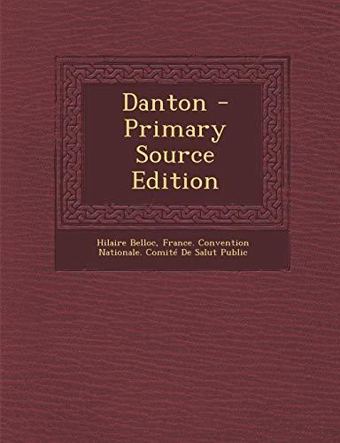 9781294295341: Danton - Primary Source Edition