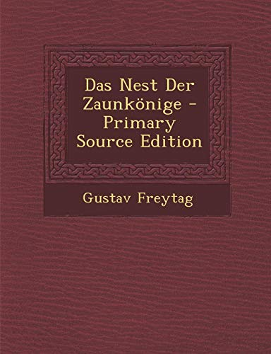 9781294299127: Das Nest Der Zaunkönige - Primary Source Edition (German Edition)