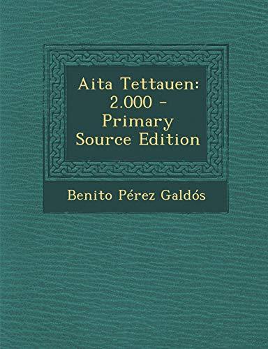9781294306733: AITA Tettauen: 2.000 - Primary Source Edition (Spanish Edition)
