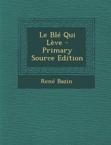 9781294310549: Le Ble Qui Leve