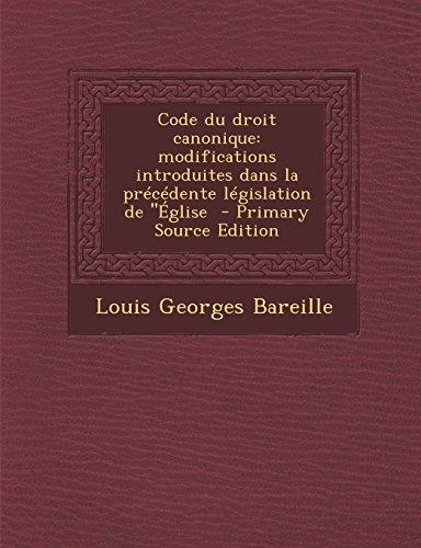 9781294333876: Code Du Droit Canonique: Modifications Introduites Dans La Precedente Legislation de ''Eglise