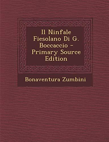 9781294337836: Il Ninfale Fiesolano Di G. Boccaccio - Primary Source Edition (Italian Edition)