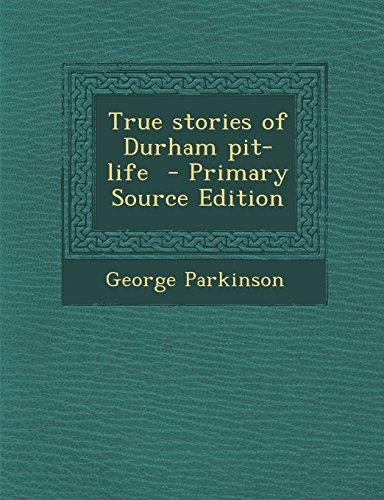 9781294342571: True stories of Durham pit-life