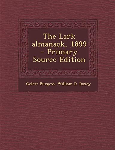 9781294343332: The Lark almanack, 1899
